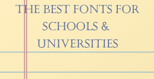 The Best Fonts for School & University Projects