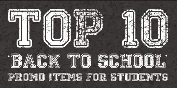 Top 10 Back to School Promotional Items for Students [INFOGRAPHIC]