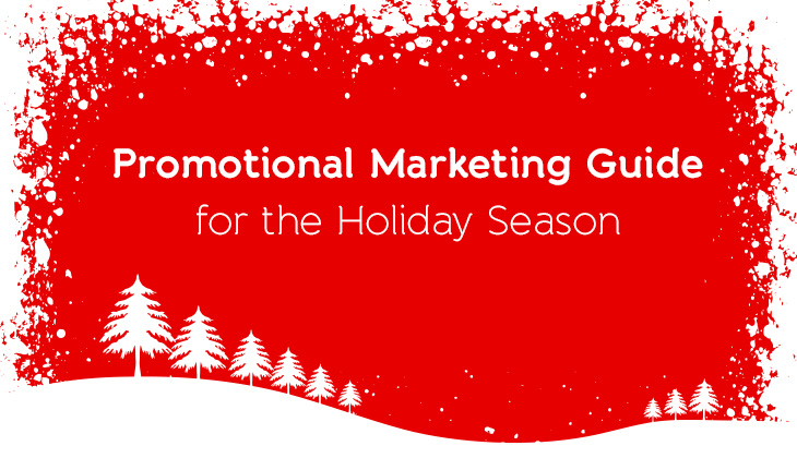 Promotional Marketing Guide for the Holiday Shopping Season