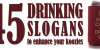 45 Drinking Slogans For Your Koozie