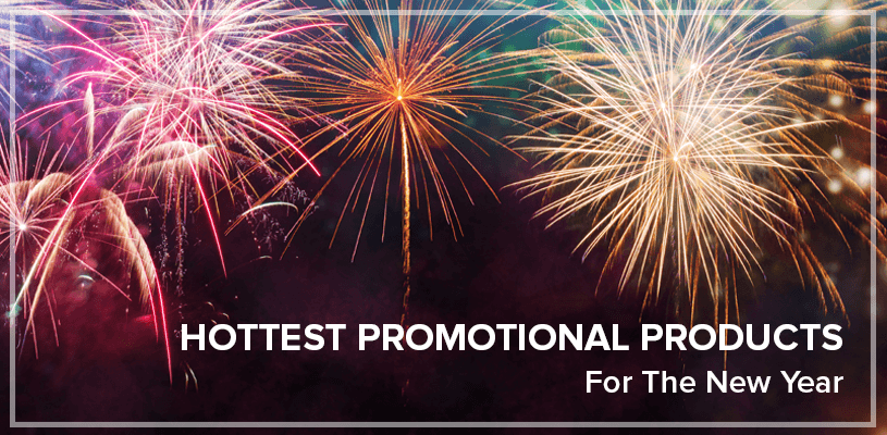Hottest Promotional Products For The New Year
