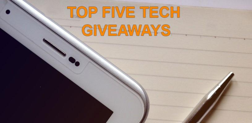 Top Five Tech Giveaways