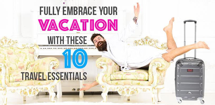 Top Ten Branded Travel Essentials