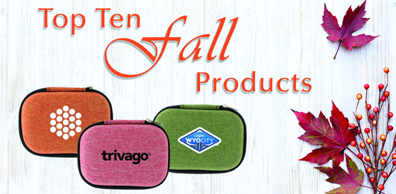 Top Ten Fall Promotional Products