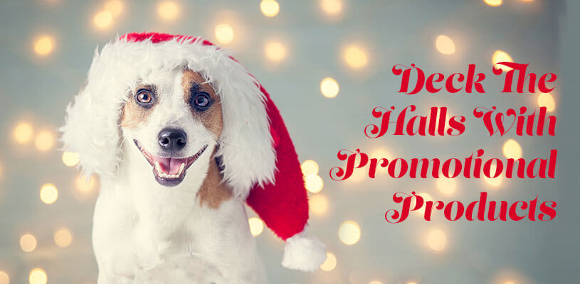 Deck the Halls with Promotional Products