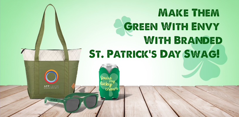 Make Them Green With Envy With Branded St. Patrick's Day Swag